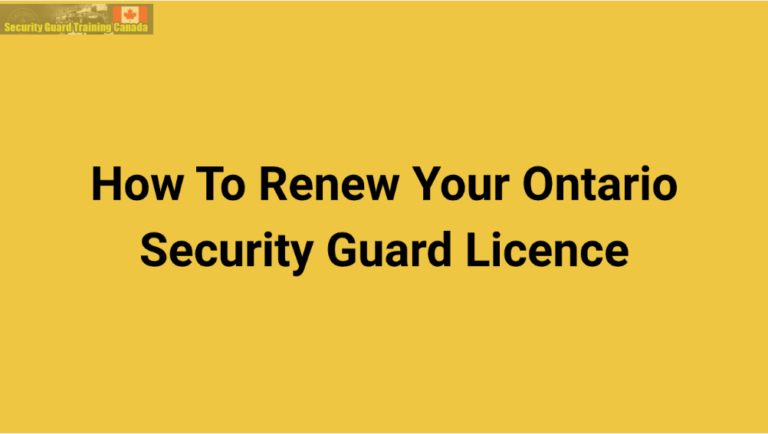 Renew Your Ontario Security Guard Licence